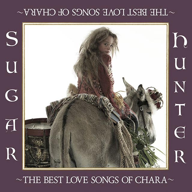 Sugar Hunter ~THE BEST LOVE SONG OF CHARA~